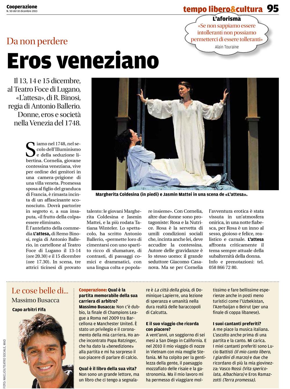 L'attesa di Remo Binosi, Regia Antonio Ballerio
